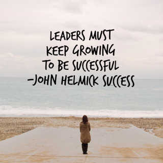 Leaders must keep growing